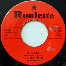 THE PLAYMATES Jo-Ann / You Can't Stop Me From Dreaming 45 ROULETTE #683