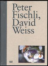 Peter Fischli David Weiss /anglais/allemand - Goetz ; Ingvild