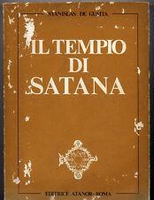 Stanislas De Guaita,Il Tempio di Satana Primo settenario Libro I Ed.Atanor 1976
