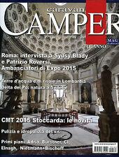 * Caravan & Camper Granturismo* Rivista N°462 / FEB/2015 - MAG Editori
