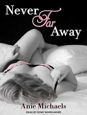Never: Never Far Away 2 by Anie Michaels (2014, MP3 CD, Unabridged)