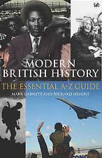 Modern British History by Mark Garnett, Richard Weight (Paperback, 2004)