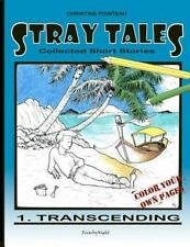 Stray Tales : Transcending by Christine Pointeau (2012, Paperback)