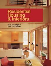 Residential Housing and Interiors by Clois E. Kicklighter and Joan C....