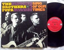 THE BROTHERS FOUR - Mono LP - Sing Of Our Times - Columbia 2-Eye - Vinyl EX