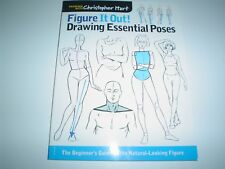 Figure It Out!: Drawing Essential Poses by Christopher Hart Paperback New
