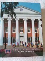 2015 Ole Miss Alumni Association Directory University Of Mississippi Oxford MS