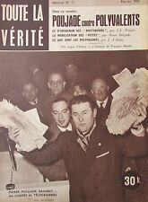 JOURNAL TOUTE LA VERITE de 1955 REPORTAGE PHOTOS POUJADE contre POLYVALENTS