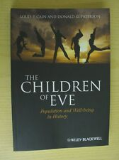 The Children of Eve: Population and Well-Being in History - Cain & Paterson