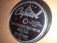 78RPM Capitol 278 Freddie Slack + Ella Mae Morse, Pig Foot Pete /Your Conscien V