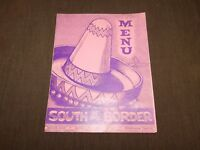 VINTAGE OLD DINING SOUTH OF THE BORDER DILLON SC   MENU