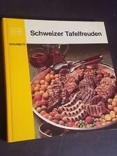 Schweizer Tafelfreuden. (Alemán) Tapa Dura 1972 por Gerold & Heidi Albonico