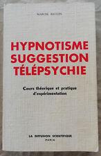 Hypnose Suggestion Télépsychie Marcel BAUGIN éd La Diffusion Scientifique 1972