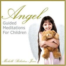 ANGEL GUIDED MEDITATIONS FOR CHILDREN - MICHELLE ROBERTON-JONES  C.D