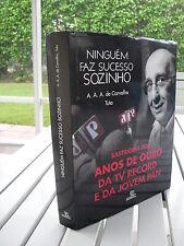 NINGUEM FAZ SUCESSO SOZINHO BY ANTONIO AUGUSTO AMARAL DE CARVALHO TUTA 2009