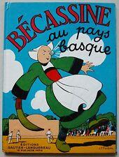Bécassine au Pays Basque PINCHON éd Gautier-Languereau 1969