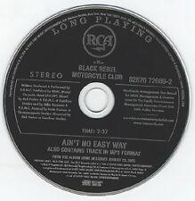 BLACK REBEL MOTORCYCLE CLUB Ain't Easy PROMO CD Single