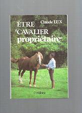 Etre cavalier propriétaire Claude Lux REF E34