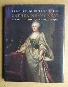 Catherine the Great: Treasures of Imperial Russia from the State Hermitage Museu