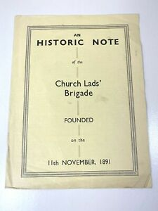 An Historic Note of The Church Lads' Brigade Founded On The 11th November 1891