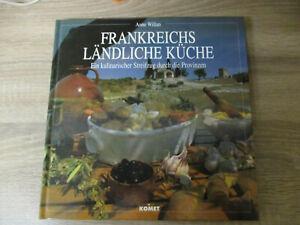 Anne Willan - Frankreichs ländliche Küche
