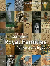 Complete Royal Families of Ancient Egypt by Aidan Dodson (Paperback, 2010)