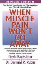 When Muscle Pain Won't Go Away: The Relief Handbook for Fibrom Backstrom, Gayle