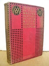 World Pictures by Mortimer Menpes & Dorothy Menpes 1902 Hardcover First Edition