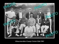 OLD LARGE HISTORIC PHOTO OF THE GLOUCESTERSHIRE COUNTY CRICKET CLUB TEAM 1901