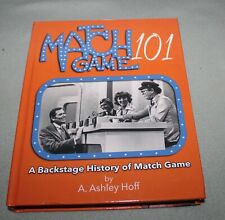 Match GAme 101 BAckstage History of Match Game by A Ashley Hoff TV Game Show