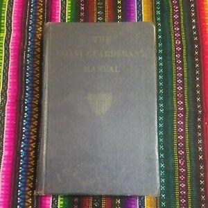 The Coast Guardsman's Manual 1958 Third Edition The United States Coast Guard