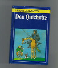 Miguel Cervantes - Don Quichotte