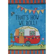 "That'S How We Roll! 12.5"" X 18"" Garden Flag 27-3235-39 Flip It! Rain Or Shine"