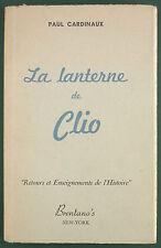 CARDINAUX PAUL - LA LANTERNE DE CLIO - SD BRENTANO'S -HISTOIRE GUERRE -EX LIBRIS