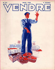 ▬►MARKETING PUBLICITÉ  -- VENDRE N° 172 (MARS 1938) --  COVER R.BORNIER