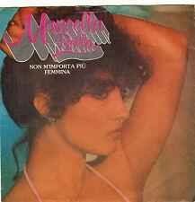 MARCELLA BELLA NON M'IMPORTA PIU / FEMMINA DUTCH 45 SINGLE