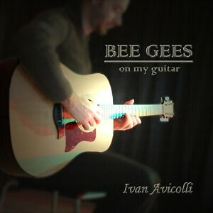"Cd ""Bee Gees on My Guitar"" by Ivan Avicolli"