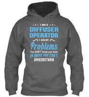 On trend Diffuser Operator - I Am A Solve Problems You Gildan Hoodie Sweatshirt