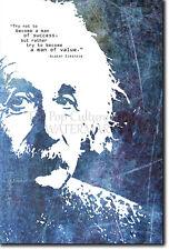 """ALBERT EINSTEIN 4 """"A MAN OF VALUE"""" ART PRINT PHOTO POSTER GIFT QUOTE MOTIVATION"""