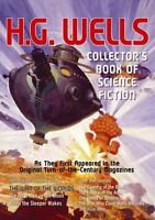 H. G. Wells: Collectors Book of Science Fiction