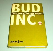BUD INC INSIDE CANADA MARIJUANA INDUSTRY Psychedelic Hashish Cannabis Marihuana