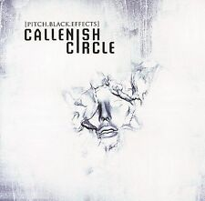 CALLENISH CIRCLE - PITCH BLACK EFFECTS   2006 ENHANCED CD   METAL BLADE