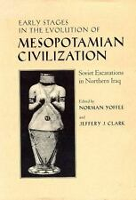Early Stages in the Evolution of Mesopotamian Civilization: Soviet Excavations i