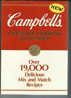SA-025 Campbell's, Creative Cooking with Soup Cookbook 1985 1st ed HBDJ Illust