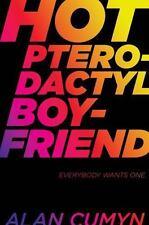 Hot Pterodactyl Boyfriend (ExLib) by Cumyn, Alan