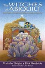 The Witches of Abiquiu: The Governor, the Priest, the Genizaro Indians, and the