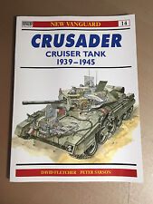 OSPREY NEW VANGUARD 14 - CRUSADER CRUISER TANK 1939-1945