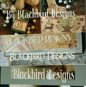 BLACKBIRD DESIGNS counted cross stitch charts - YOUR CHOICE - new releases & OOP