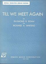 Wurlitzer Organ Till We Meet Again Sheet Music Play-A-Chord / Standard Edition