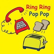 NEW Ring Ring Pop Pop (Snappy Sounds) by Jolie Dobson